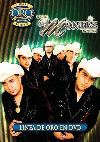 Grupo Montez De Durango - Linea De Oro En Dvd