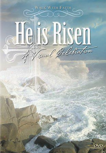 He Is Risen - A Visual Celebration
