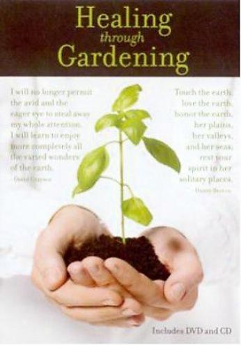 Healing Among Gardening