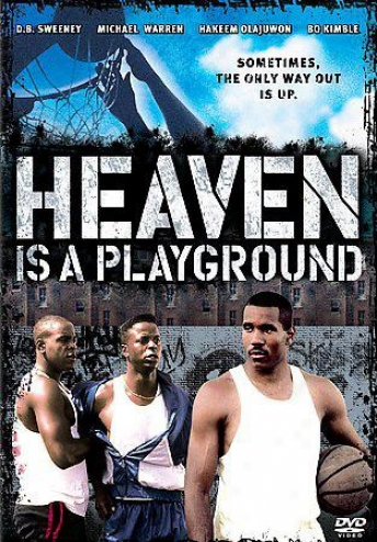 Heaven Is A Playgrounc