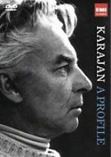 Herbert Von Karajan: A Profile - A Film By Gernot Friedel
