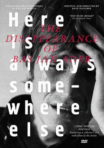 Here Is Always Somewhere Else - The Disappearance Of Bas Jan Ader