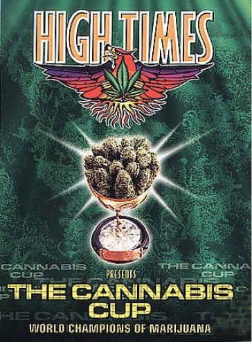 High Times Presents: The Cannibis Cup - World Champions Of Marijuana