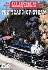 History Of American Railroads -the Years Of Steam