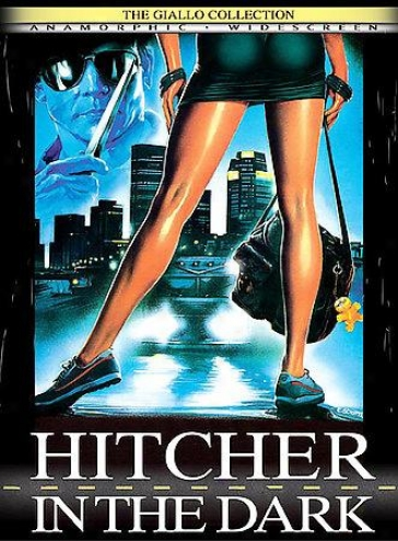 Hitcher In The Dark