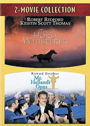 Horse Whisperer/mr. Holland's Opus