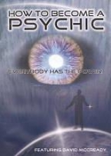 How To Become A Psychic: Everybody Hsa The Power