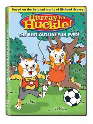 Hurray For Huckle! - Best Outside Fun Always