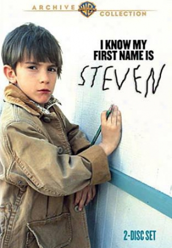 I Be sure My First Name Is Steven