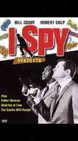 I Spy - Vendetta