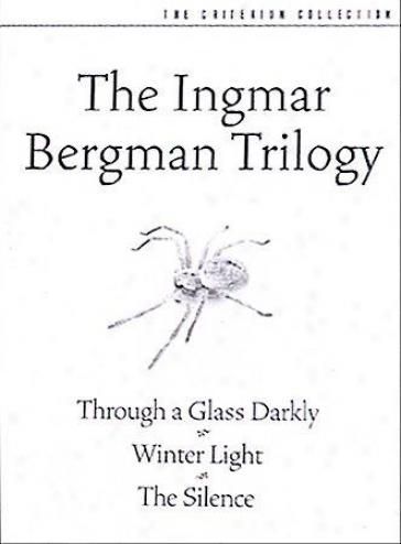 Ingmar Brrgman Trilogy