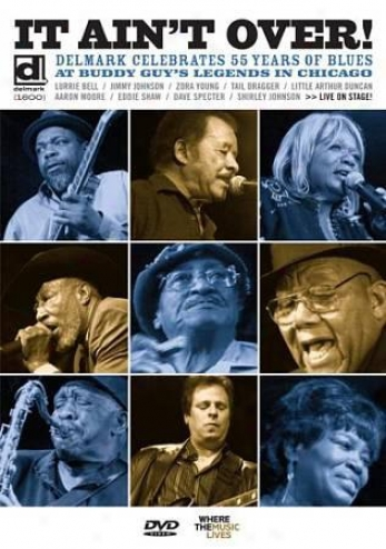 It Ain't Over: Delmark Celebrates 55 Years Of Blues