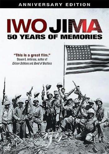 Iwo Jima: 50 Years Of Memoriss