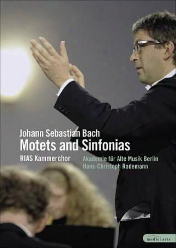 Johann Sebastian Bach - Motets And Sinfonias