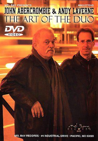 John Abercrombie And Andy Laverne - The Art Of The Duo