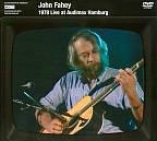 John Fahey: 1978 Live At Audimax Hamburg