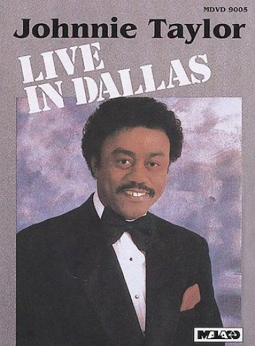 Johnnie Taylor Living In Dallas
