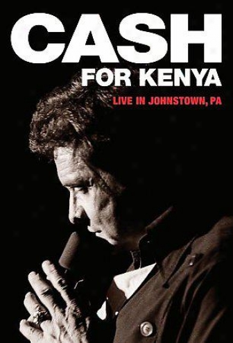 Johnny Cash - Money For Kenya: Living In Johnstown, Pa