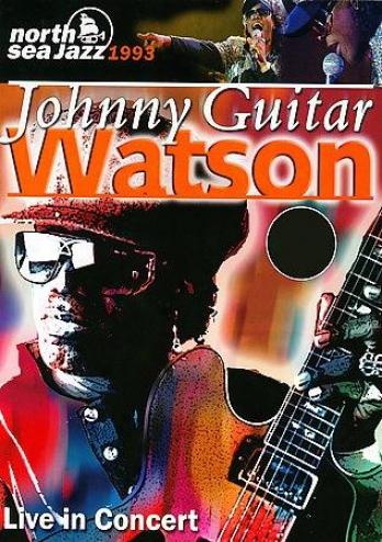 Johnny Guitar Watson - Live In Concert
