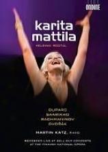 Karita Mattila: Helsink Recital - Duparc/saariaho/rachmaninov/dvorak