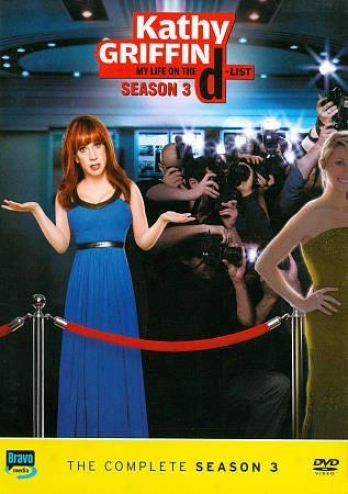 Kathy Griffin - My Life On The D-list: Srason 3