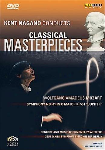 Kent Nagano Classical Maserpieces I