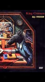 King Crimson - Deja Vrooom