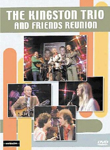 Kingston Trio & Friends, The - Re8nion