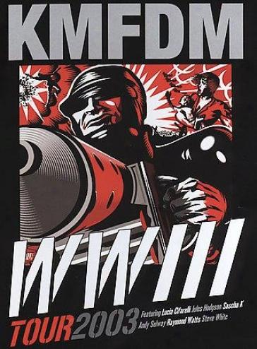Kmfdm - Wwiii Tour 2003