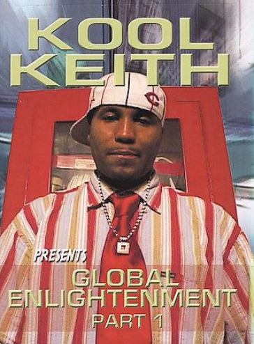 Kool Keith - Global Enlightenment: Give up 1