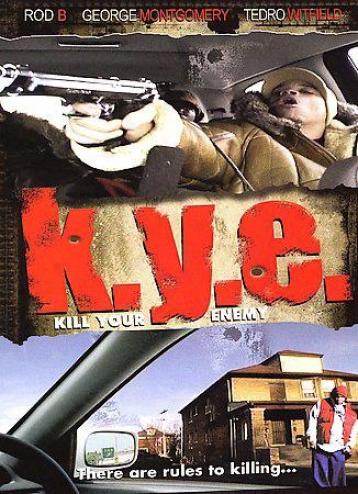K.y.e. - Kill Your Enemy