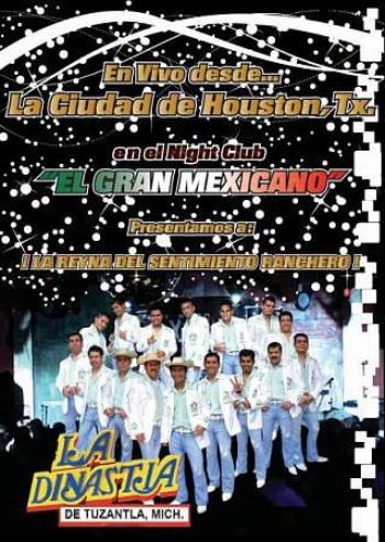 La Dinastia De Tuzantla, Mich.: En Vivo Desde La Ciudad De Houston, Tx En Night