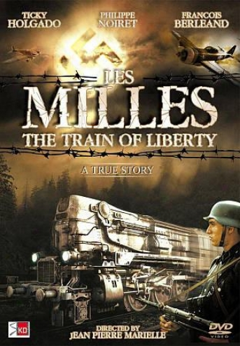 Les Milles: The Train Of Freedom