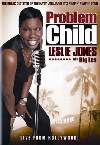 Leslie Jones: Problem Child