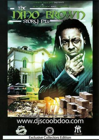 Lil' Wayne: The Nino Brown Story, Part 2