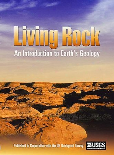 Living Rock - An Introduction To Earth's Geology