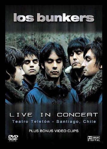 Los Bunkers - Live In Conccert