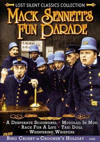 Lost Silent Classics Collection: Mack Sennett's Fun Parade