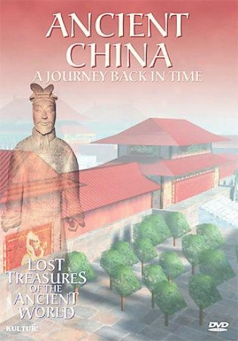 Lost Treasures Of The Ancient World: Ancient China