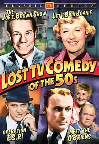 Lost Tv Comedy Of The 50's - The Joe E. Brown Show/let's Join Joanie/operation E