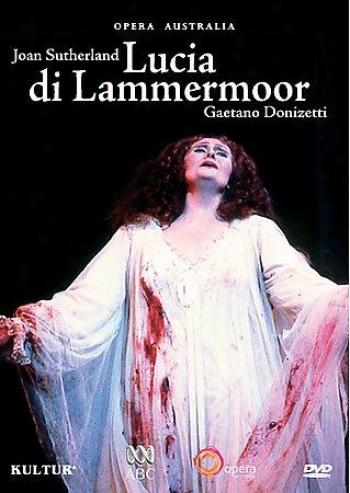 Lucia Di Lammermoor - Donizetti - Australian Opera