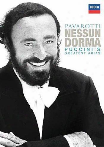 Luciano Pavarotti - Nessun Dorma: Puccini's Greatest Arias