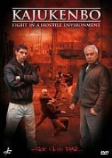Luis & Joe Diaz: Kaajukenbo - Fight In A Hostile Environment