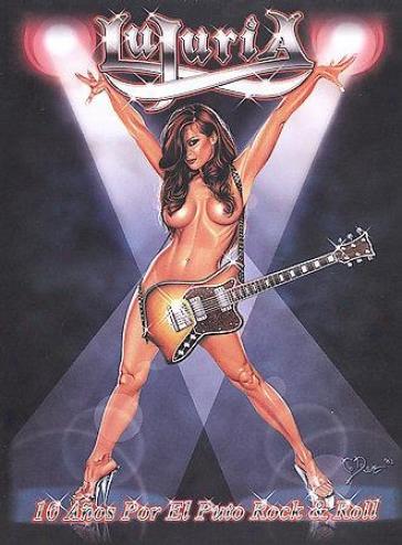 Lujuria - 10 Anos Por El Puto Rock & Roll