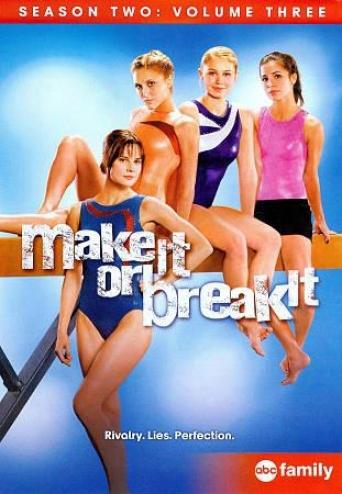 Make It Or Break It: Season Two, Vol. 3