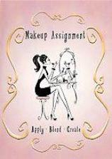 Makeup Assignment: Apply - Blend - Originate - Make Up A New You