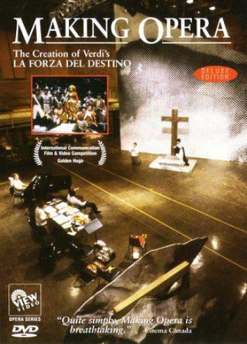 Making Opera - The Creation Of Verdi's La Forza Del Destino
