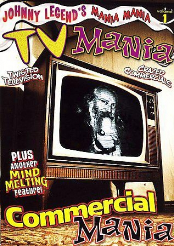 Mania! Mania! - Volume 1: Commercial Mania/tv Mania