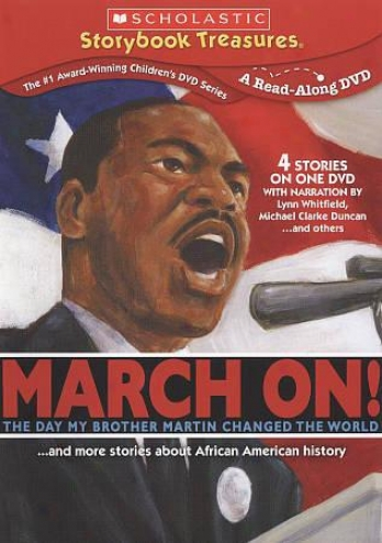 March On!... And Spot Stories About African American History