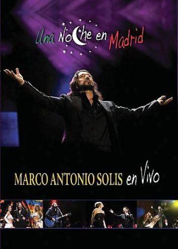 Marco Antonio Solis - Una Noche En Madrid
